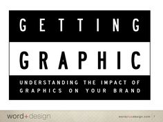 Getting Graphic: Understanding the impact of graphic design on brandi…