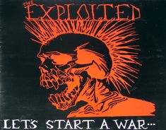 Exploited Let's Start A War Vinyl album Michael Bolton, Rock Posters, Band Posters, Music Posters, Heavy Metal, Hybrid Moments, Punk Poster, Punk Art, Post Punk