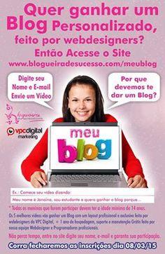 O Sonho de ser uma Blogueira de Sucesso se Tornará Realidade para muitas Meninas! E ainda Poderão Participar de  Vários Sorteio de Blogs. Poucas vagas