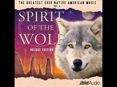 Global Journey - Spirit Of The Wolf Full Album (The Greatest Ever Native American) Vol 4 - YouTube