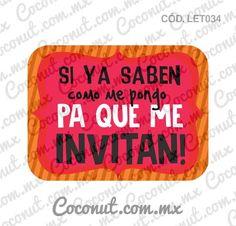 """Letrero para fiestas """"Si ya saben como me pongo pa que me invitan!"""" Letrero para fiestas, Letrero para fotos resistente al agua, encuéntralo en https://www.coconut.com.mx/collections/letreros-para-fiestas y obtén tu envío gratis a partir de $500 en la república mexicana Síguenos en Facebook https://www.facebook.com/coconutstoremx/ #Wedding #Despedidadesoltera #BacheloretteParty #BachelorParty #Party #Friends #Photobooth #Photos #Fotos"""
