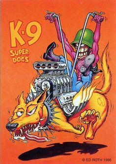 Rat Fink Ed Big Daddy Roth - K9 Super Dogs