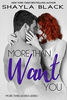 Reading Keeps Me Sane Book Blog: Book Review: More Than Want You by Shayla Black
