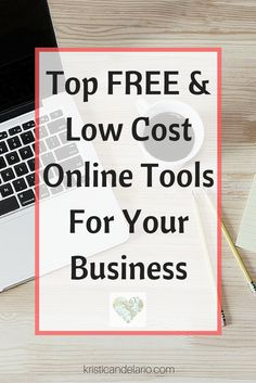 Discover the best FREE and low cost online tools to help your business grow and succeed during your launch. Starting a business on a budget can be done!
