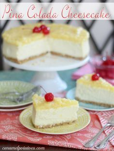 Pina Colada Cheesecake - with a little taste of tropical bliss!