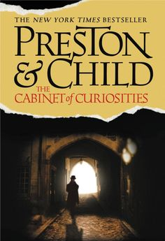 The Cabinet of Curiosities- Book #3 of the Pendergast series
