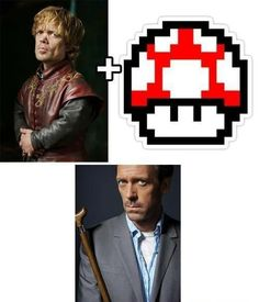 Tyrion Lannister = House.