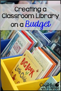 Tips for building a classroom book collection without breaking the bank!