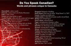 Canadian phrases> some of these I didn't know were only for Canada Canadian Memes, Canadian Things, I Am Canadian, Canadian Girls, Canadian History, Canada Funny, Canada Eh, Canada Humor, American Frontier