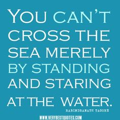 Water-themed inspirational quotes! Only one more day until it's friday! #water #inspired #thursday