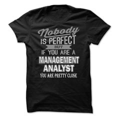 If You Are Management Analyst T Shirt
