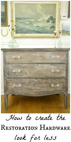 furniture restoration restoration hardware look for less- recreate this look with just a couple of products! Easy DIY furniture / dresser makeover with a rustic washed look. Diy Furniture Restoration, Redo Furniture, Refurbished Furniture, Restoration Hardware, Refinishing Furniture, Rustic Furniture, Diy Furniture Easy, Bedroom Furniture Makeover, Furniture Inspiration