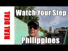 Watch Your Step Philippines  #philippines #realdeal