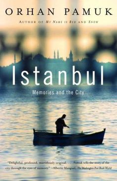 Another (melancholic) layer of Istanbul  Istanbul - Orhan Pamuk - to read before I go there.