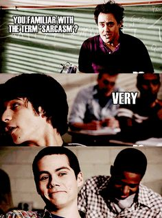 Teenwolf, Dylan O'brien, Tyler Posey: Stiles and sarcasm