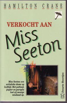 Boek 27 #hrc2016. Miss Seeton 19 - Verkocht aan Miss Seeton; Hamilton Crane.