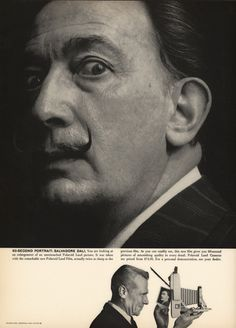 Salvador Dali photographed by Bert Stern for Polaroid. Art director: Helmut Krone. Woohoo, I have this vintage ad framed and hanging in my living room!