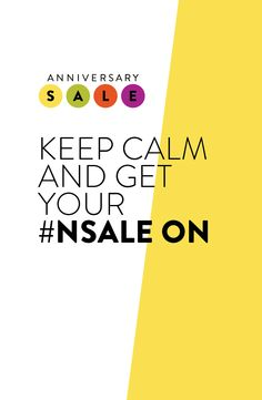 Keep calm and get your #NSale on