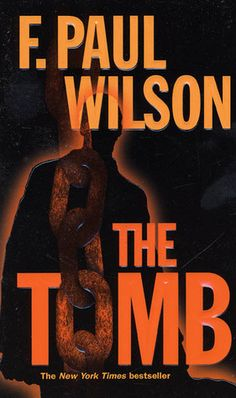 The Tomb -- F. Paul Wilson
