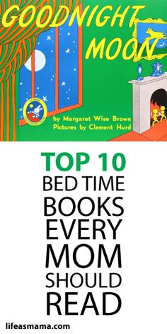 Top 10 Bed Time Books Every Mom Should Read