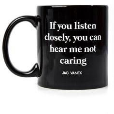 Jac Vanek Listen Closely Coffee Mug ($18) ❤ liked on Polyvore featuring home, kitchen & dining, drinkware, mug, white mug, black mug, ceramic mugs, white ceramic coffee mugs and white coffee mugs