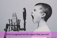 How To Be Seen as an Expert…Or Increase Your Influence If You Already Are One!