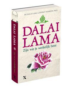 'Zijn wie je werkelijk bent' - Dalai Lama