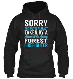 Forest Firefighter - Smart Sexy #ForestFirefighter