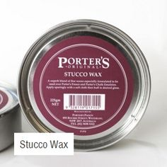STUCCO WAX A superb blend of fine waxes especially formulated to be as a protective finish over Porter's Fresco or Porter's Chalk Emulsion. Dries to a hard finish and can be buffed to achieve required gloss. Fresco, Wax, It Is Finished, How To Apply, Canning, Fresh, Home Canning, Laundry, Conservation