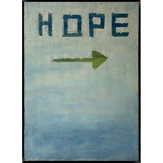"Love this idea of ""hope: this way."" :: Hope Wall Art"