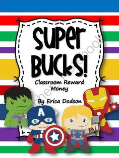 Super Hero Reward Money Giveaway!! Enter for your chance to win 1 of 5. Super Bucks! Super Hero Themed Classroom Management Reward Money (17 pages) from Erica Dodson on TeachersNotebook.com (Ends on on 8-24-2014) Your students will love earning this money in the classroom! These dollars work great at reinforcing good behavior in the classroom, and there are 5 different Avengers in 5 different denominations: $1, $5, $10, $20, and $100. Each denomination comes in 3 different super hero ...