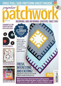 Popular Patchwork March 2016