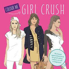 Colour Me Girl Crush