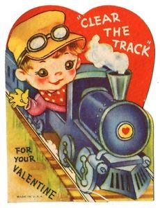 Train Engineer Says Clear The Track for your Valentine Steam Locomotive