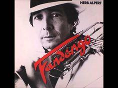 Herb Alpert - Quiereme Tal Como Soy (Love Me The Way I Am) (Fandango) 1982.