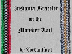 New Insignia Bracelet made on the Monster Tail -Rainbow Loom