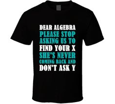 Dear Algebra Nerd Geek Math Education Teacher Best Selling Tshirt #Unbranded