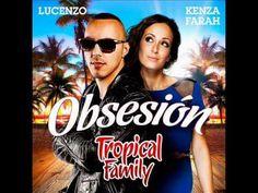 ▶ Kenza Farah et Lucenzo {Tropical Family} - Obsesion - YouTube