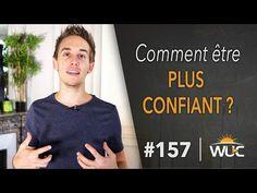 Comment être plus confiant ? - #WUC 157 - YouTube