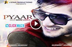 Pyaar Song Lyrics From Mani Ladla HD Video