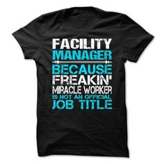 Facility Manager  - #shirtless #girl tee. WANT => https://www.sunfrog.com/No-Category/Facility-Manager--72049494-Guys.html?68278