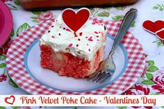 Mommy's Kitchen - Old Fashioned & Southern Style Cooking: Pink Velvet Poke Cake {Valentines Day Treat}