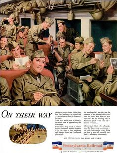 """WWII Ad for the Pennsylvania Railroad Troop Train - """"On Their Way"""""""