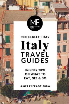 Italy Travel Guide // Insiders share their secrets and favorite places all over Italy. // amerryfeast.com