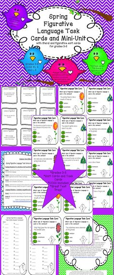 Use the Spring Figurative Language Task Cards as a center station, for an introductory activity to your daily class, for whole-class instruction, for a partner review activity, etc.  Also included are a terminology page, which reviews the figurative language used on the cards (simile, metaphor, hyperbole, personification, onomatopoeia, and idiom) for students to use and save and a Figurative or Literal Sort Mini-Unit.