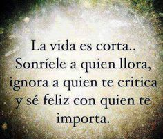 Life is short! Boy Quotes, Qoutes, Life Quotes, Good Morning In Spanish, Good Day Quotes, Smart Quotes, Little Bit, Morning Greeting, Spanish Quotes