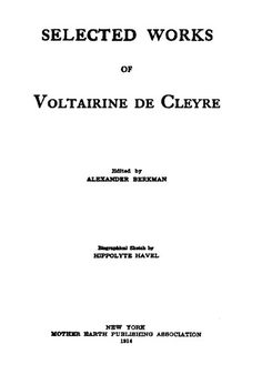 Selected Works of Voltairine de Cleyre free ebooks and read online ebooks on   http://www.bookchums.com/free-ebooks/selected-works-of-vol/NjAxNjk=.html