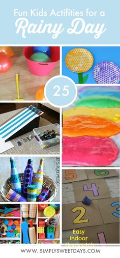 25 fun ideas for kids activities. Indoor play ideas and crafts that you can do with what you already have. Ways to have fun and beat boredom on a rainy or snowy day when you're stuck indoors.