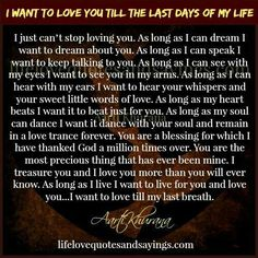 I want to love you till my last breath. Cute Love Quotes, Endless Love Quotes, Love My Husband Quotes, Love Poems For Him, Love Yourself Quotes, Romantic Love Letters, Romantic Poems, Romantic Love Quotes, Romantic Gifts