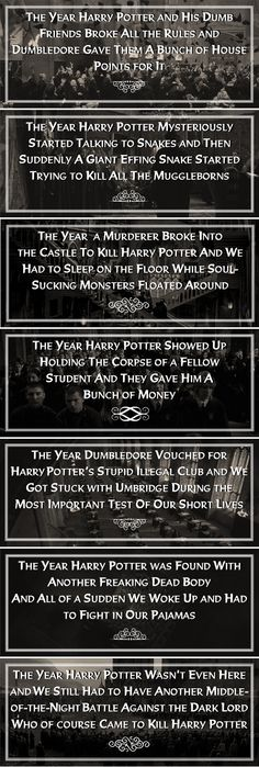 """A moment of silence for the poor students who were in Harry Potter's year and only wanted a normal Hogwarts education"" lol"